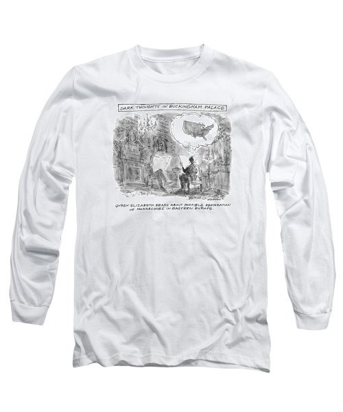 Dark Thoughts In Buckingham Palace Long Sleeve T-Shirt