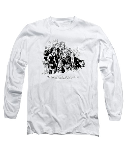 Darling, You Remember All That Mission Oak Long Sleeve T-Shirt