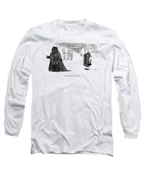 Darth? Darth Vader? Long Sleeve T-Shirt