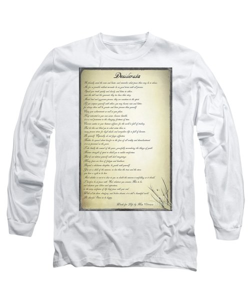 Desiderata 2 Long Sleeve T-Shirt