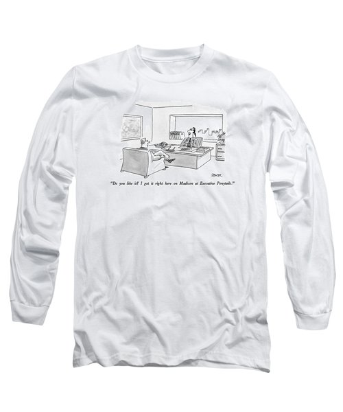 Do You Like It?  I Got It Right Here On Madison Long Sleeve T-Shirt