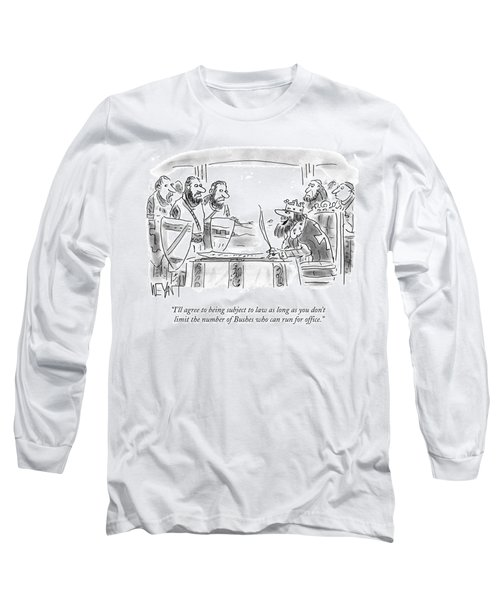 Don't Limit The Number Of Bushes Who Can Run Long Sleeve T-Shirt