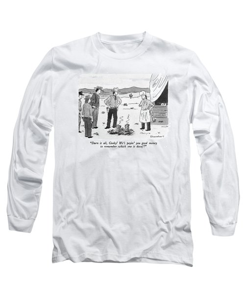 Durn It All Long Sleeve T-Shirt