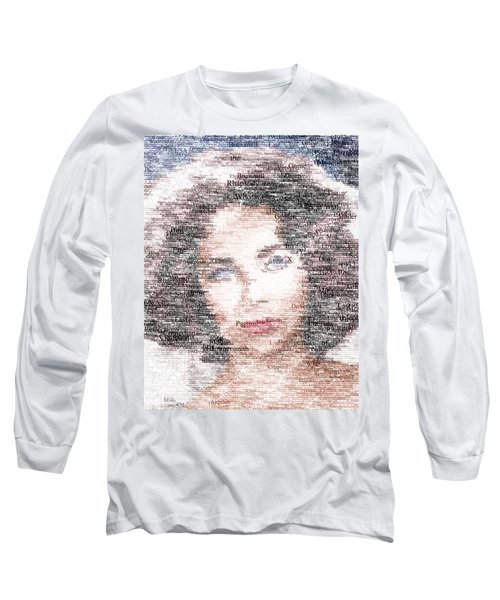 Elizabeth Taylor Typo Long Sleeve T-Shirt by Taylan Apukovska