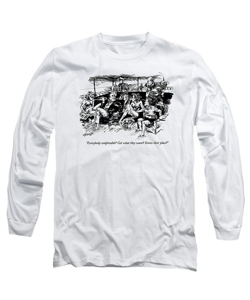 Everybody Comfortable? Got What They Want? Know Long Sleeve T-Shirt
