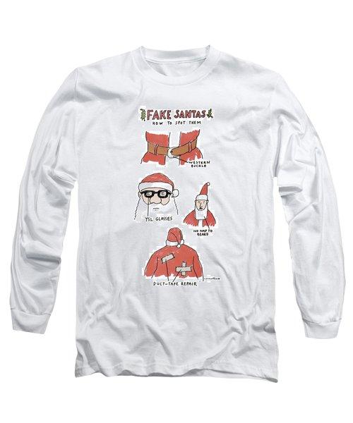 Fake Santas Long Sleeve T-Shirt