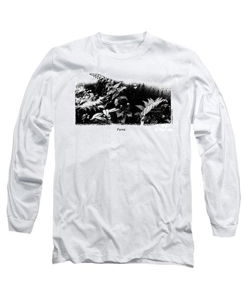 Ferns Long Sleeve T-Shirt
