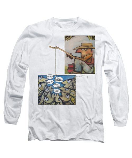 Fishing For Compliments Long Sleeve T-Shirt