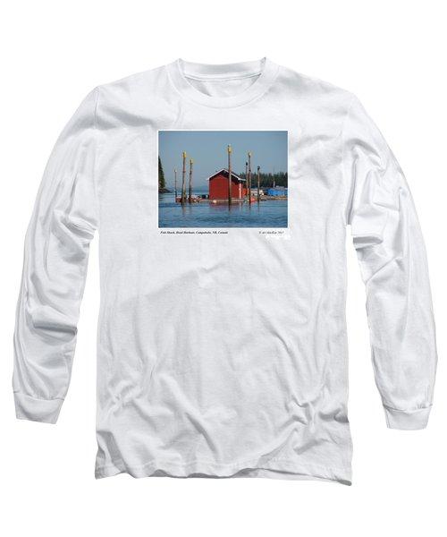 Floating Fish Shack Bay Of Fundy Nb Long Sleeve T-Shirt
