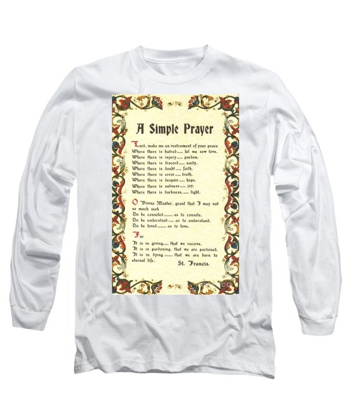 Florentine Simple Prayer For Peace By Saint Francis Of Assisi Long Sleeve T-Shirt