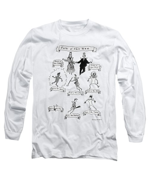 Folk O' The Wee Long Sleeve T-Shirt