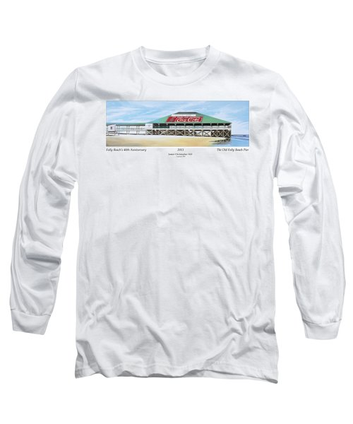 Folly Beach Original Pier Long Sleeve T-Shirt