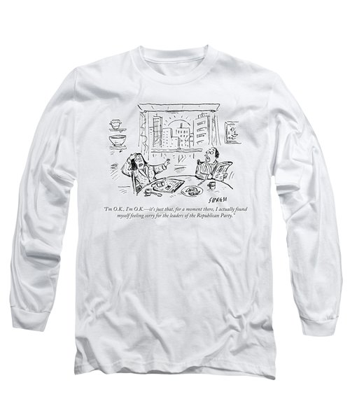 Found Myself Feeling Sorry For The Leaders Long Sleeve T-Shirt