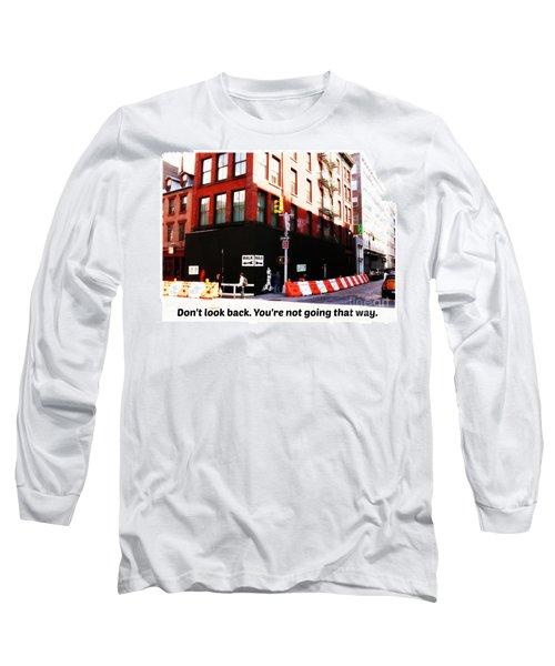 Going Forward Long Sleeve T-Shirt
