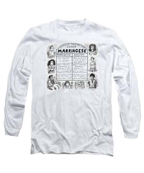 Google Translate For Marriagese -- Translated Long Sleeve T-Shirt