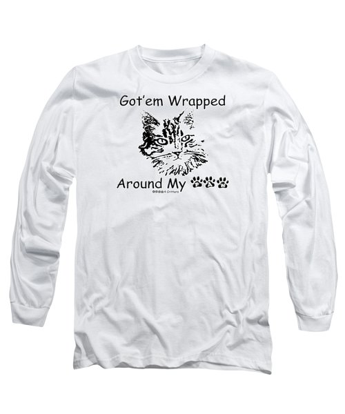 Got'em Wrapped Around My Paw Long Sleeve T-Shirt
