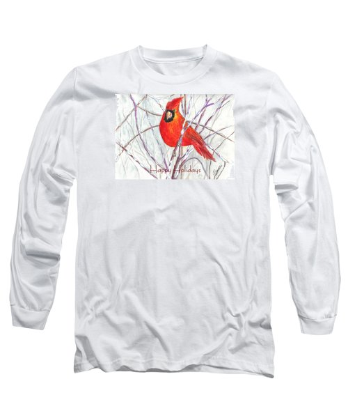 Happy Holidays Snow Cardinal Long Sleeve T-Shirt