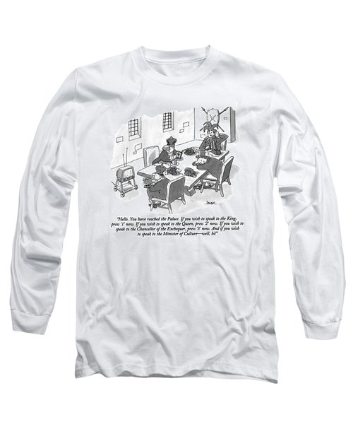 Hello. You Have Reached The Palace. If You Wish Long Sleeve T-Shirt