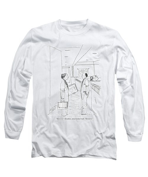 Here It Is - The Plain Long Sleeve T-Shirt