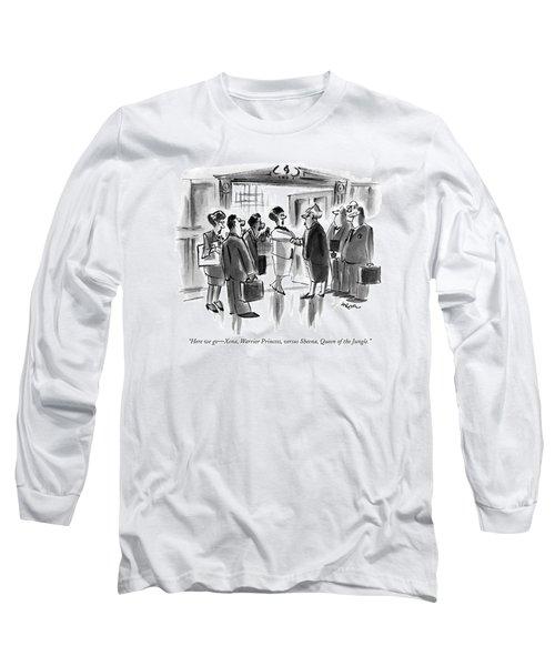 Here We Go - Xena Long Sleeve T-Shirt