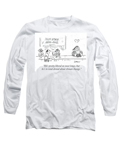 He's In Total Denial About Climate Change Long Sleeve T-Shirt