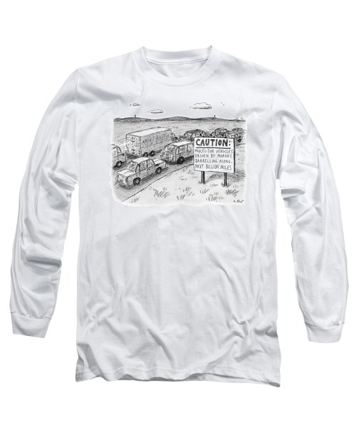Highway Sign -- Caution: Multi-ton Vehicles Long Sleeve T-Shirt