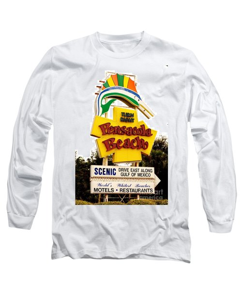 Historic Pensacola Beach Sign Long Sleeve T-Shirt by Janice Spivey