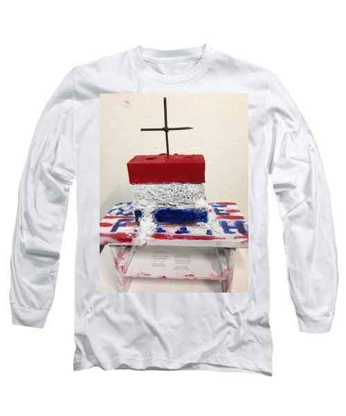 Faith And Hope Long Sleeve T-Shirt