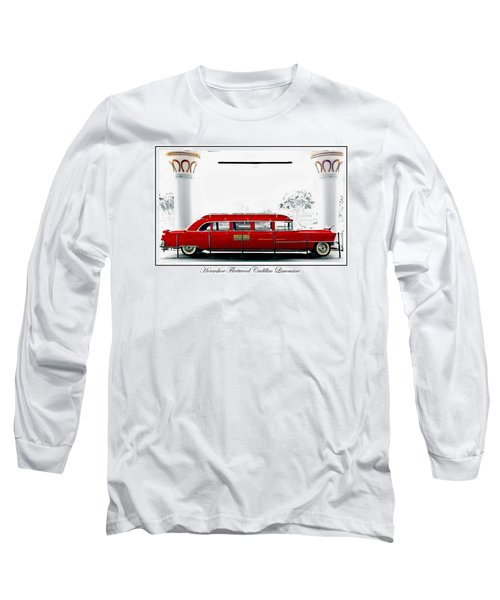 Horseshoe Fleetwood Cadillac Limousine Long Sleeve T-Shirt