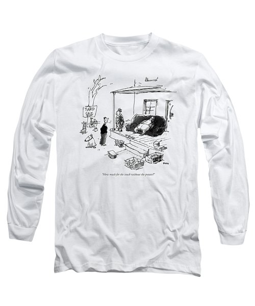 How Much For The Couch Without The Potato? Long Sleeve T-Shirt