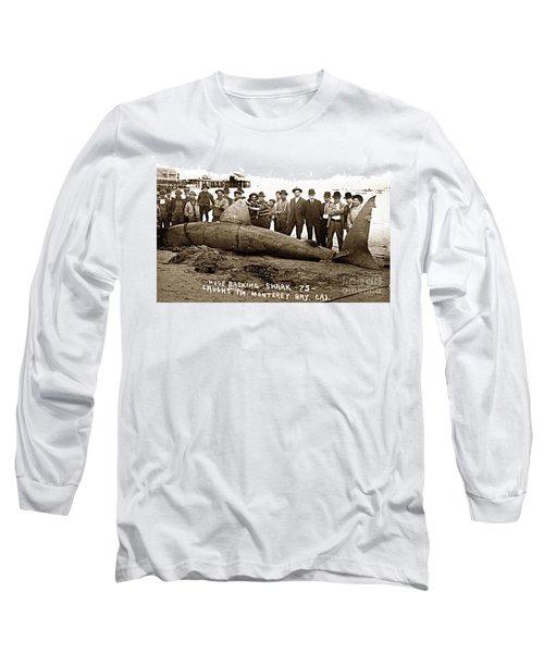 Huge Basking Shark Near Fishermans Wharf Monterey California Circa 1912 Long Sleeve T-Shirt