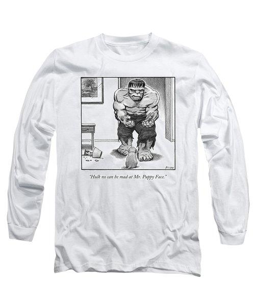 Hulk No Can Be Mad At Mr. Puppy Face Long Sleeve T-Shirt