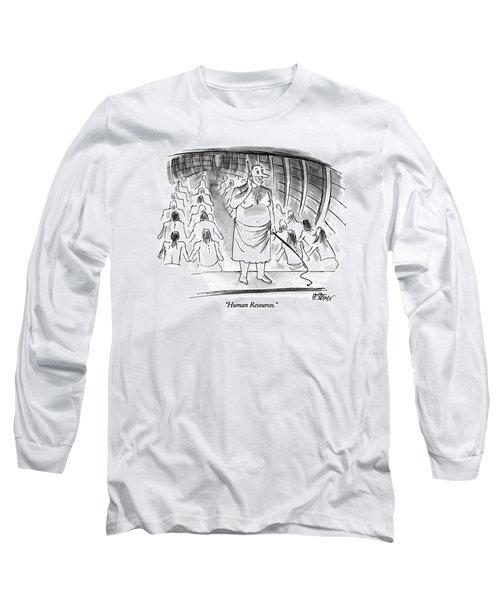 Human Resources Long Sleeve T-Shirt
