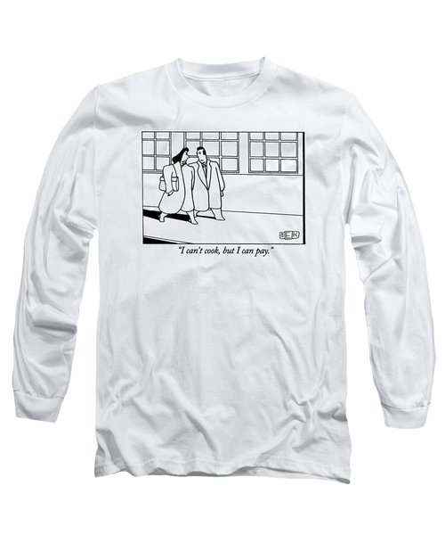 I Can't Cook Long Sleeve T-Shirt