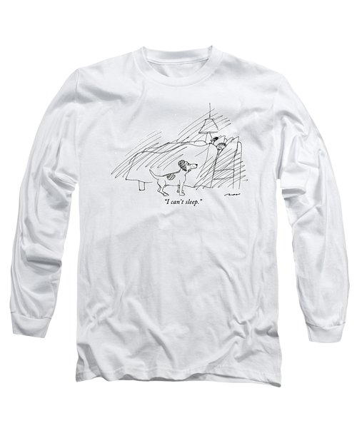I Can't Sleep Long Sleeve T-Shirt