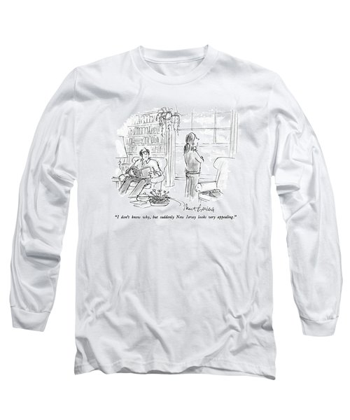 I Don't Know Why Long Sleeve T-Shirt