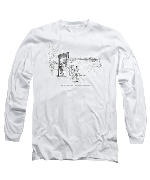I Hope You're Good Long Sleeve T-Shirt