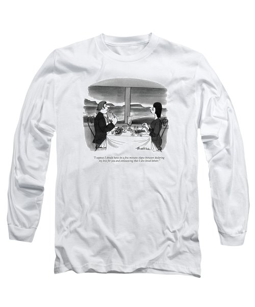 I Suppose I Should Have Let A Few Minutes Elapse Long Sleeve T-Shirt