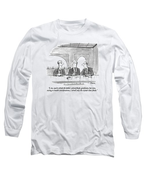 I, Too, Used To Drink The Amber-colored Fluids Long Sleeve T-Shirt