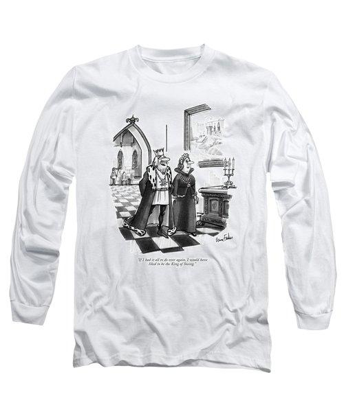 If I Had It All Long Sleeve T-Shirt