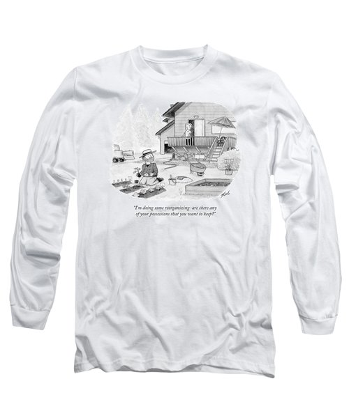 I'm Doing Some Reorganizing - Are There Any Long Sleeve T-Shirt