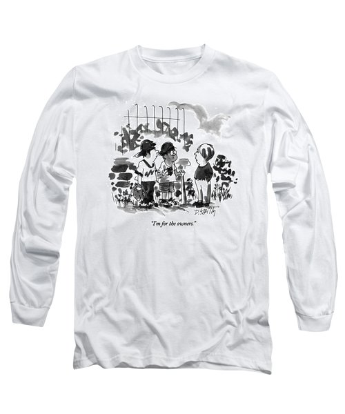 I'm For The Owners Long Sleeve T-Shirt