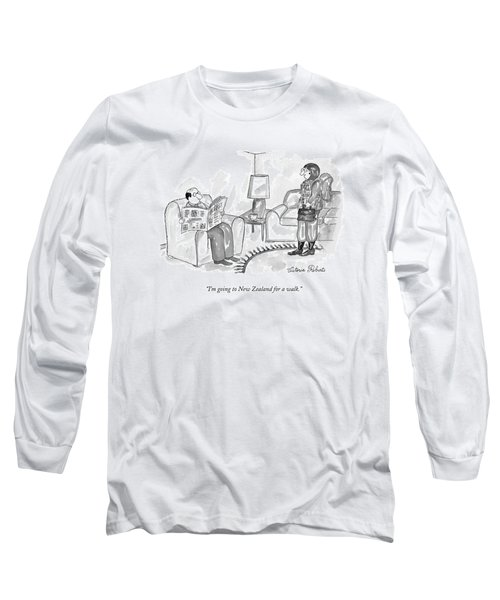 I'm Going To New Zealand For A Walk Long Sleeve T-Shirt