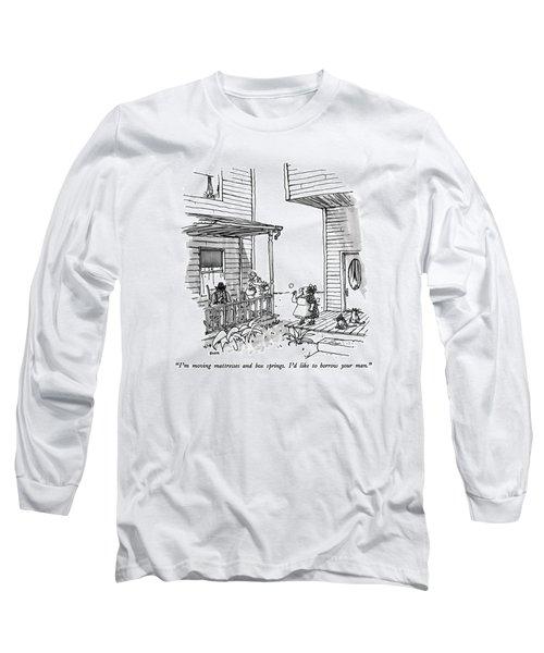 I'm Moving Mattresses And Box Springs.  I'd Like Long Sleeve T-Shirt