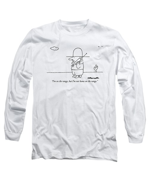 I'm On The Range Long Sleeve T-Shirt