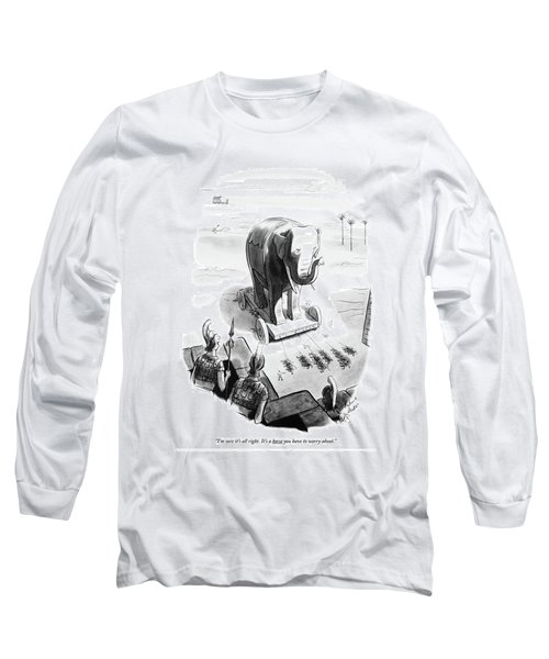 I'm Sure It's All Right. It's A Horse Long Sleeve T-Shirt