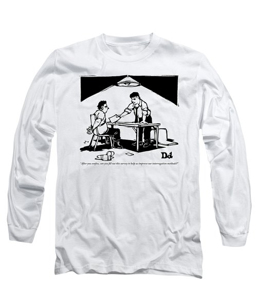 In A Stereotypical Interrogation Room Long Sleeve T-Shirt