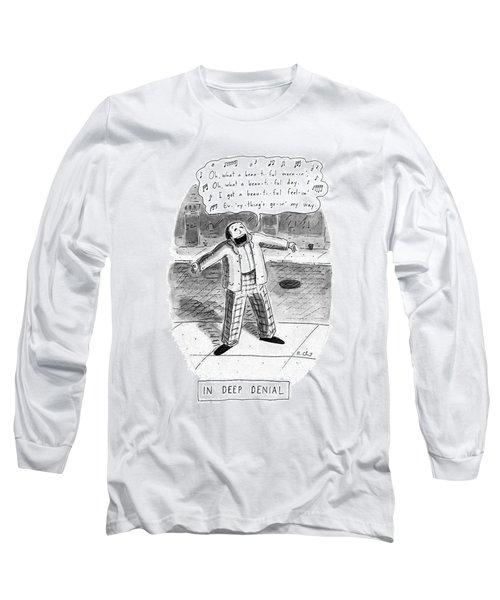 In Deep Denial Oh Long Sleeve T-Shirt