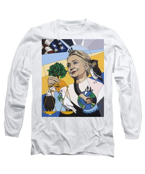 In Honor Of Hillary Clinton Long Sleeve T-Shirt