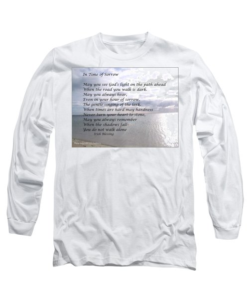 In Time Of Sorrow Long Sleeve T-Shirt